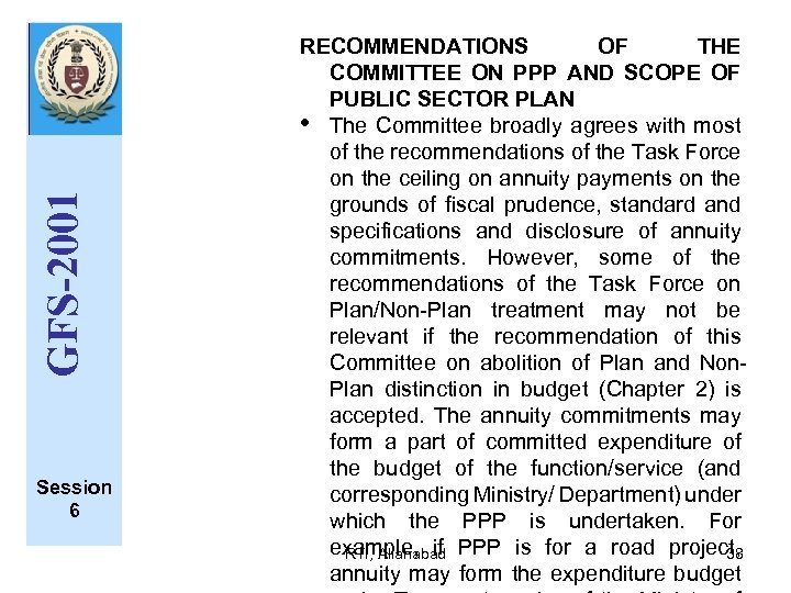 GFS-2001 Session 6 RECOMMENDATIONS OF THE COMMITTEE ON PPP AND SCOPE OF PUBLIC SECTOR
