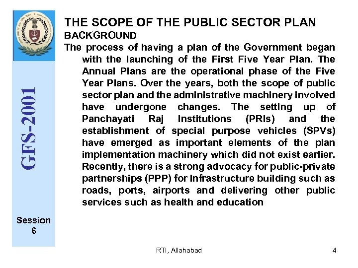 GFS-2001 THE SCOPE OF THE PUBLIC SECTOR PLAN BACKGROUND The process of having a