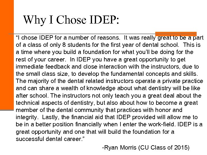 """Why I Chose IDEP: """"I chose IDEP for a number of reasons. It was"""