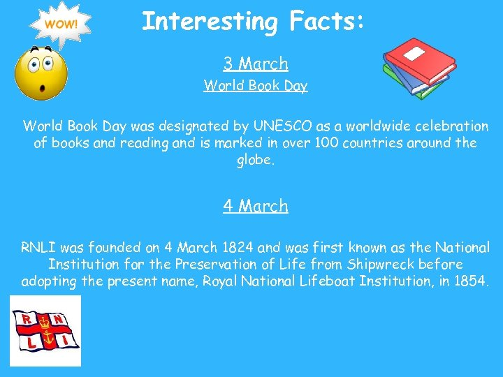 Interesting Facts: 3 March World Book Day was designated by UNESCO as a worldwide