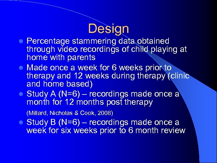 Design Percentage stammering data obtained through video recordings of child playing at home with