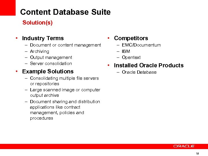 Content Database Suite Solution(s) • Industry Terms – – Document or content management Archiving