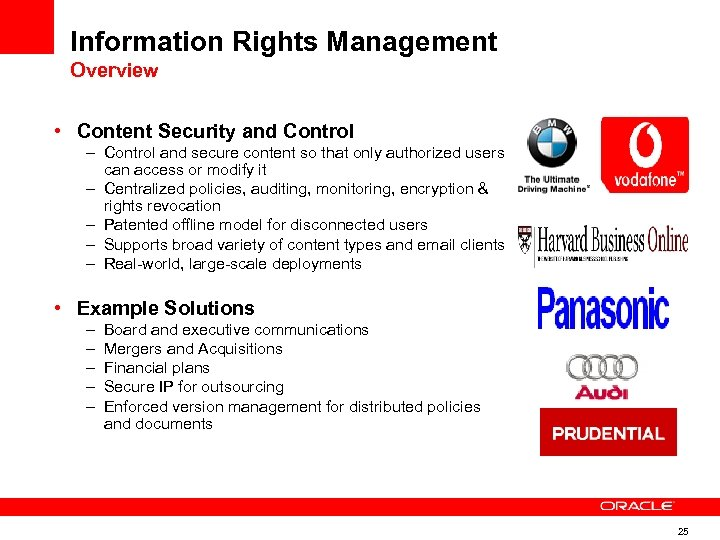 Information Rights Management Overview • Content Security and Control – Control and secure content
