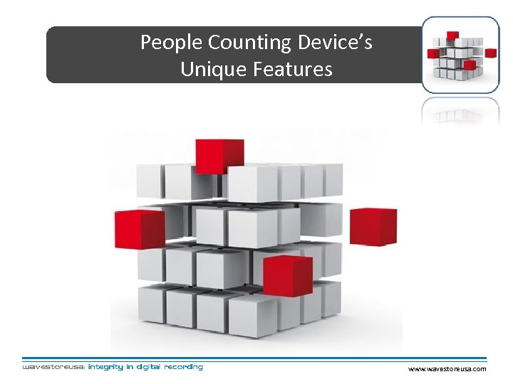People Counting Device's Unique Features www. wavestoreusa. com