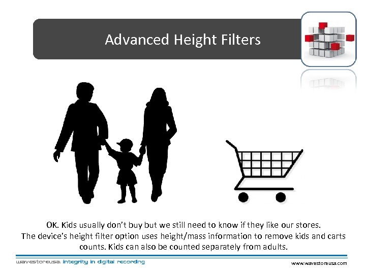 Advanced Height Filters OK. Kids usually don't buy but we still need to know