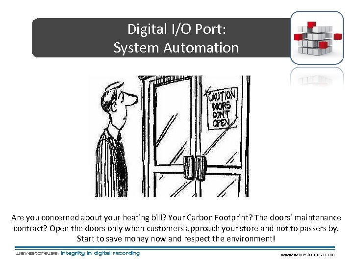 Digital I/O Port: System Automation Are you concerned about your heating bill? Your Carbon