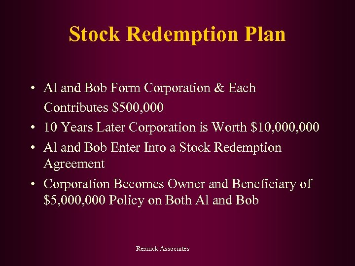 Stock Redemption Plan • Al and Bob Form Corporation & Each Contributes $500, 000