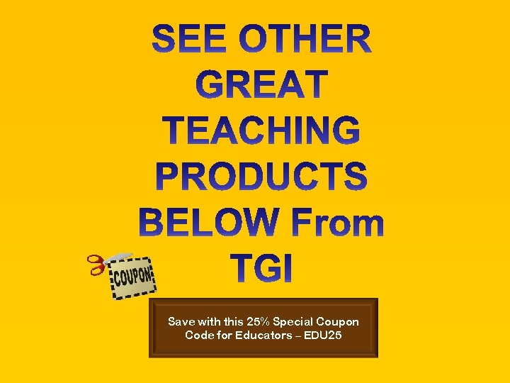 Save with this 25% Special Coupon Code for Educators – EDU 25