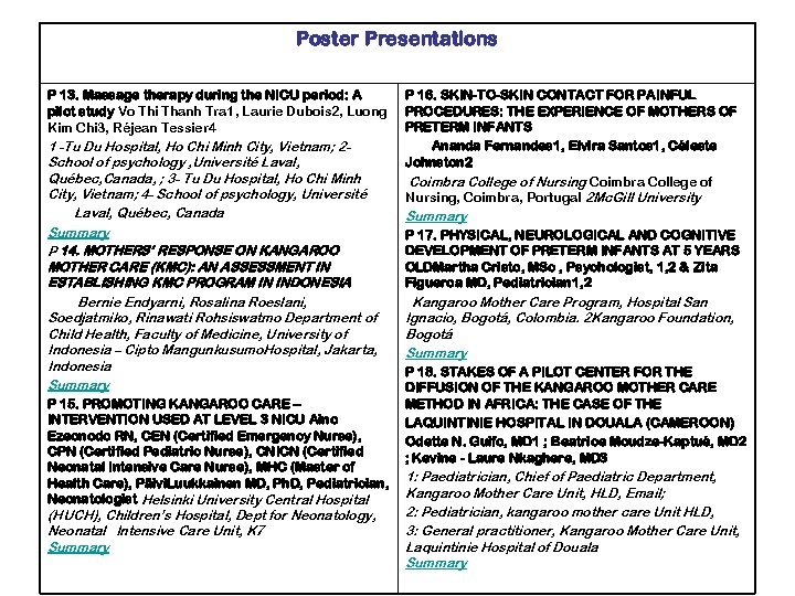 Poster Presentations P 13. Massage therapy during the NICU period: A pilot study Vo