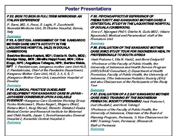 Poster Presentations P 32. SKIN TO SKIN IN FULLTERM NEWBORNS: AN ITALIAN EXPERIENCE P.