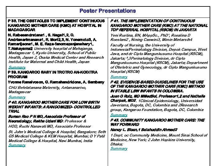 Poster Presentations P 38. THE OBSTACLES TO IMPLEMENT CONTINUOUS KANGAROO MOTHER CARE (KMC) AT
