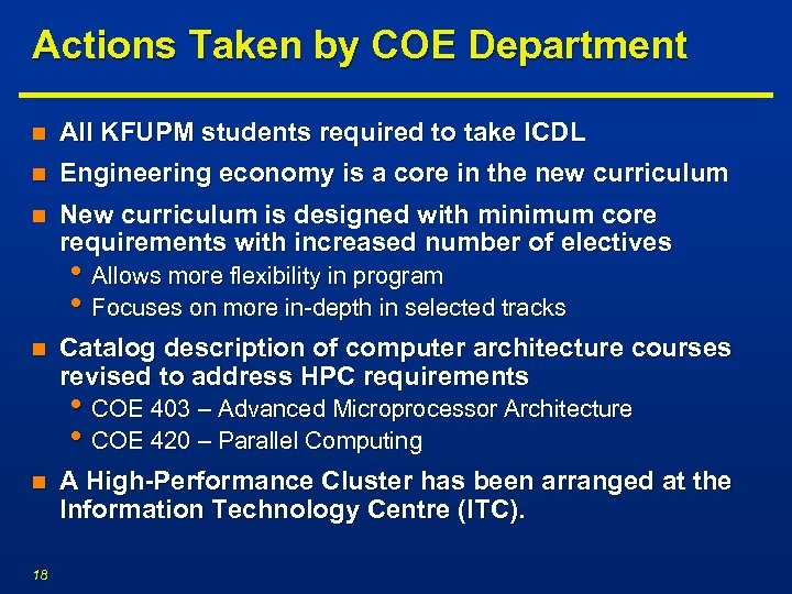 Actions Taken by COE Department n All KFUPM students required to take ICDL n