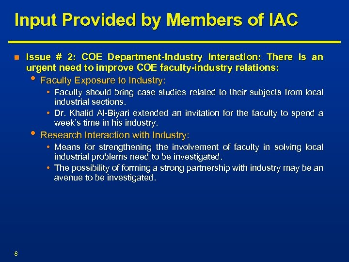 Input Provided by Members of IAC n Issue # 2: COE Department-Industry Interaction: There