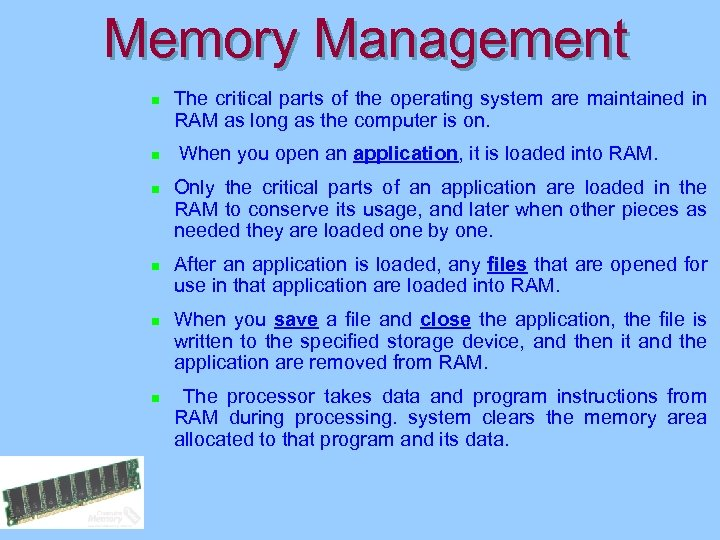 Memory Management n n n The critical parts of the operating system are maintained