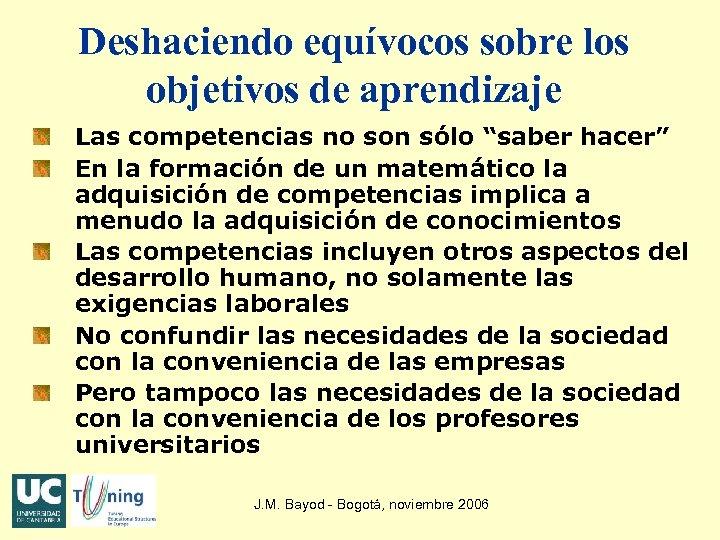 """Deshaciendo equívocos sobre los objetivos de aprendizaje Las competencias no son sólo """"saber hacer"""""""