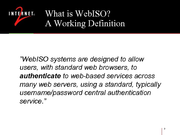 """What is Web. ISO? A Working Definition """"Web. ISO systems are designed to allow"""