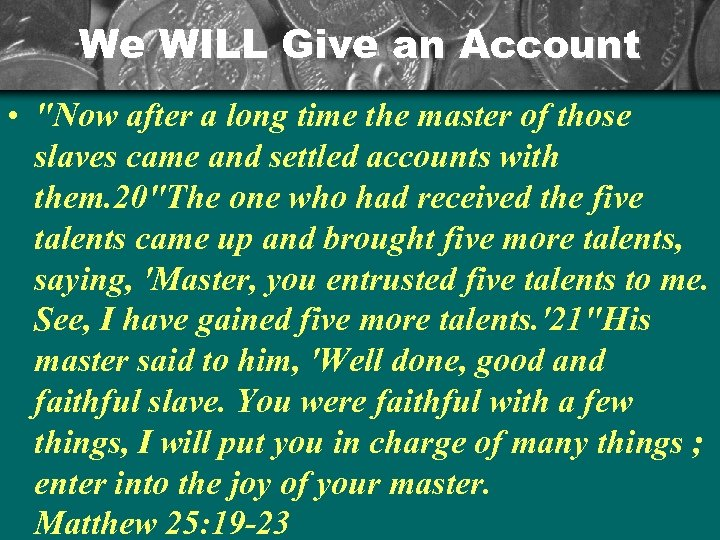 We WILL Give an Account •