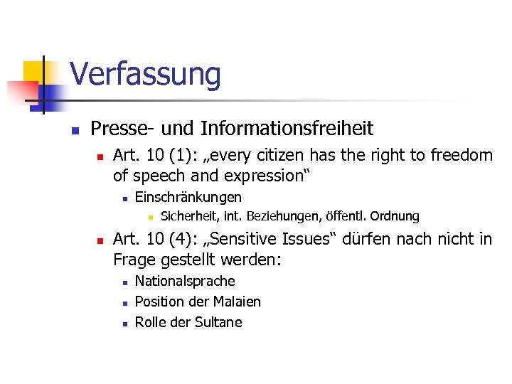 "Verfassung n Presse- und Informationsfreiheit n Art. 10 (1): ""every citizen has the right"
