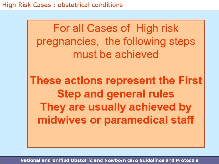 National and Unified Obstetric and Newborn care Guidelines