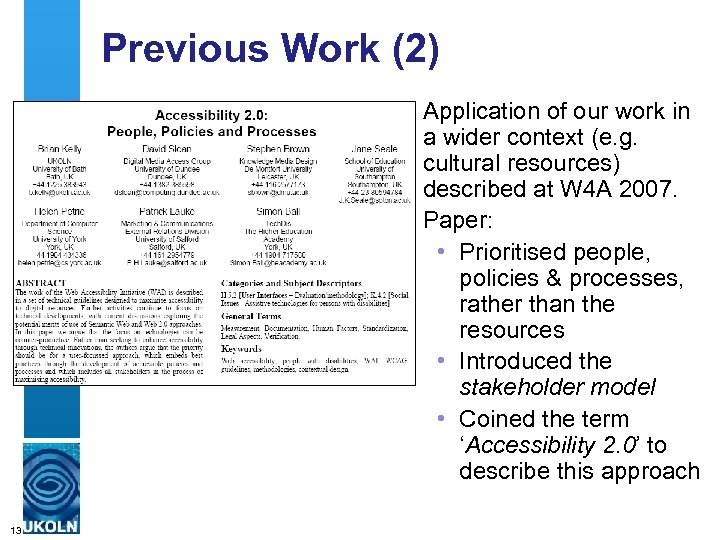 Previous Work (2) Application of our work in a wider context (e. g. cultural