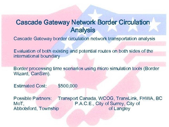 Cascade Gateway Network Border Circulation Analysis Cascade Gateway border circulation network transportation analysis Evaluation