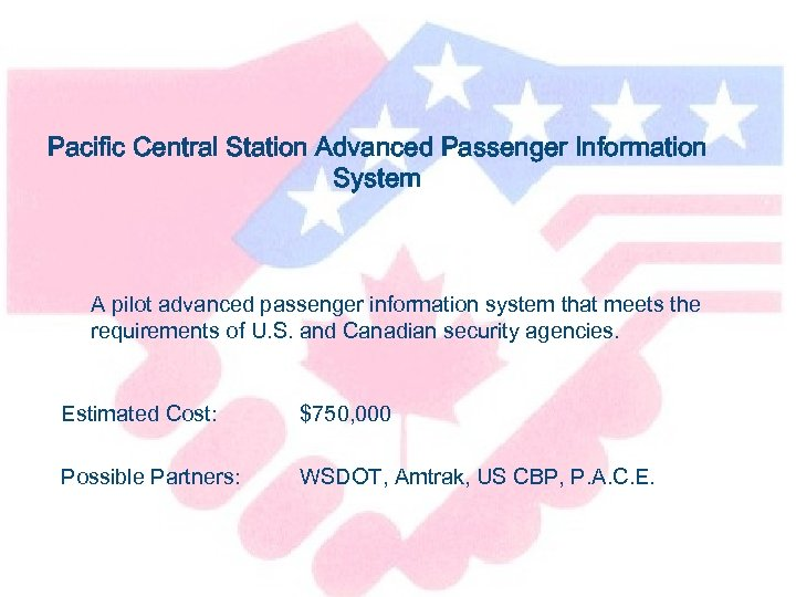 Pacific Central Station Advanced Passenger Information System A pilot advanced passenger information system that