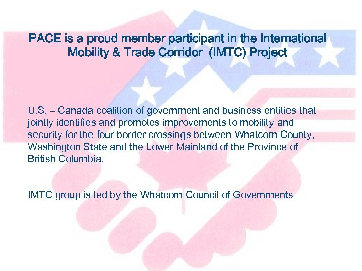 PACE is a proud member participant in the International Mobility & Trade Corridor (IMTC)