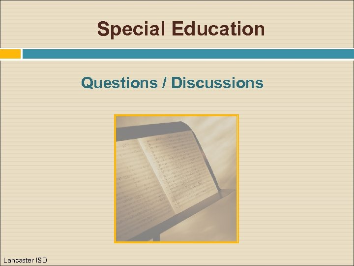 Special Education Questions / Discussions Lancaster ISD