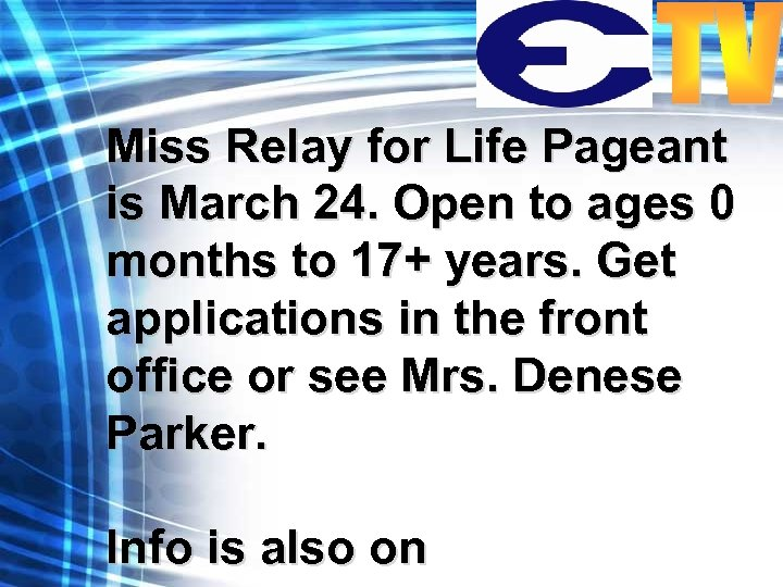 Miss Relay for Life Pageant is March 24. Open to ages 0 months to