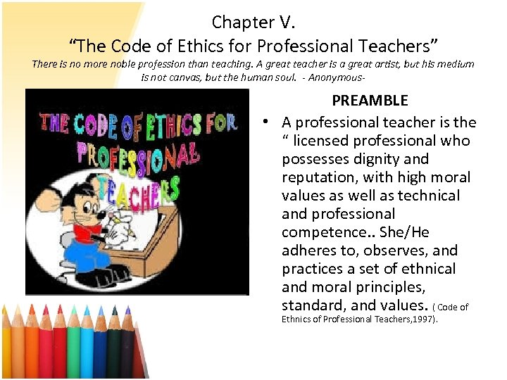 3 5 factors that define teaching as a profession 3 a profession's practice standards serve as a  5 standards are authoritative statements established by  the quality performance standards define the.