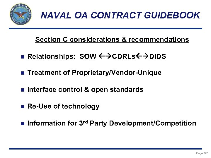 NAVAL OA CONTRACT GUIDEBOOK Section C considerations & recommendations n Relationships: SOW CDRLs DIDS