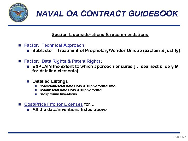 NAVAL OA CONTRACT GUIDEBOOK Section L considerations & recommendations n Factor: Technical Approach n