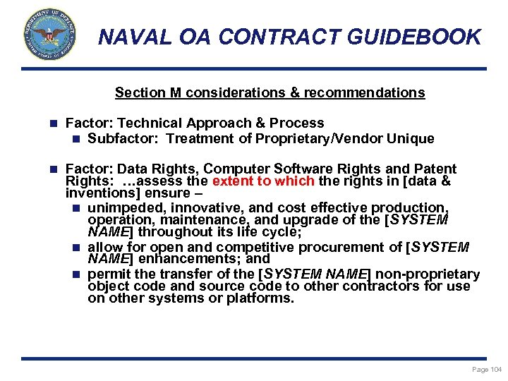NAVAL OA CONTRACT GUIDEBOOK Section M considerations & recommendations n Factor: Technical Approach &
