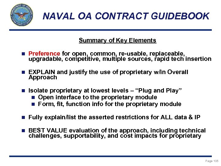 NAVAL OA CONTRACT GUIDEBOOK Summary of Key Elements n Preference for open, common, re-usable,