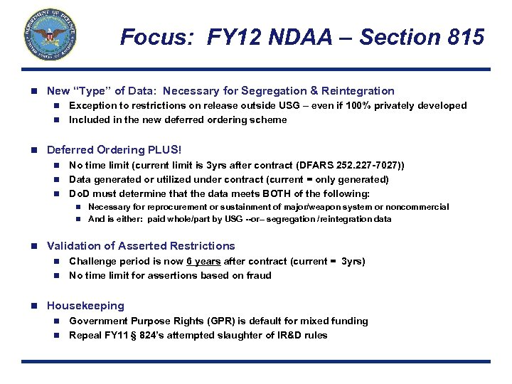 """Focus: FY 12 NDAA – Section 815 n New """"Type"""" of Data: Necessary for"""