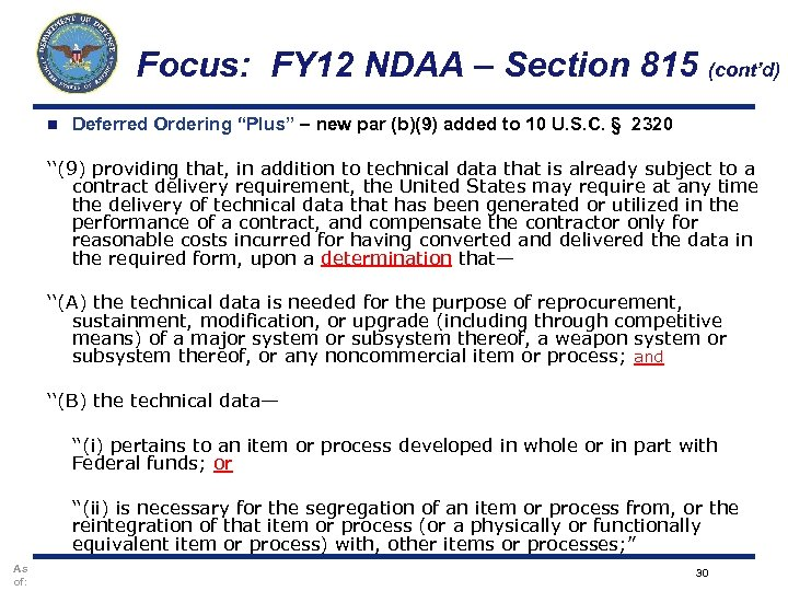 """Focus: FY 12 NDAA – Section 815 (cont'd) n Deferred Ordering """"Plus"""" – new"""