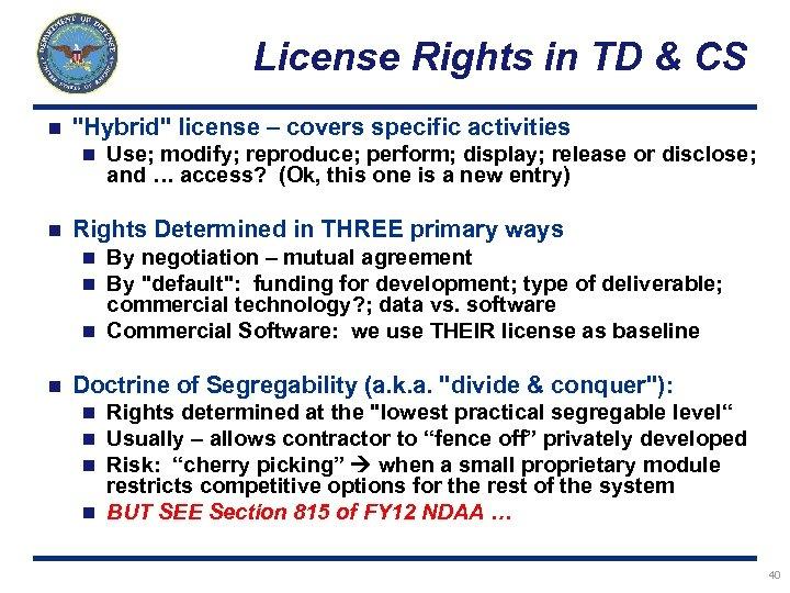 License Rights in TD & CS n
