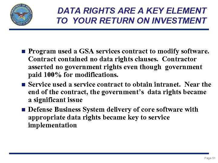 DATA RIGHTS ARE A KEY ELEMENT TO YOUR RETURN ON INVESTMENT Program used a