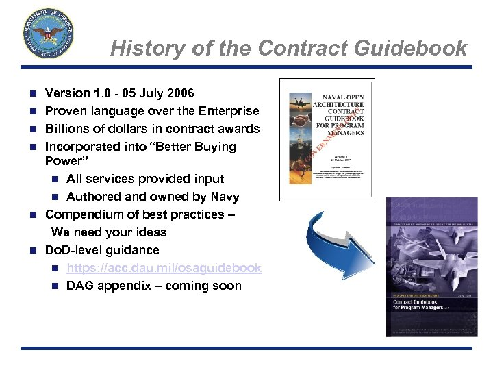 History of the Contract Guidebook n n n Page 8 Version 1. 0 -