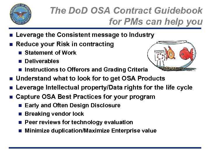 The Do. D OSA Contract Guidebook for PMs can help you Leverage the Consistent