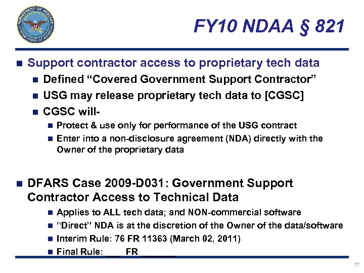 FY 10 NDAA § 821 n Support contractor access to proprietary tech data Defined