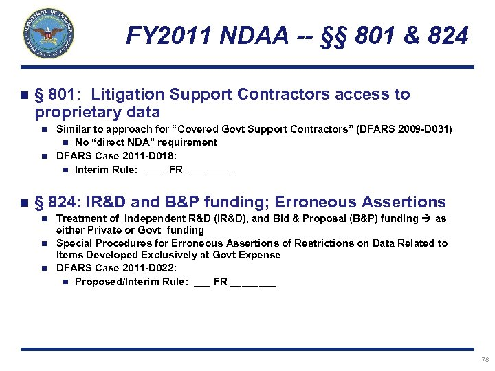 FY 2011 NDAA -- §§ 801 & 824 n § 801: Litigation Support Contractors