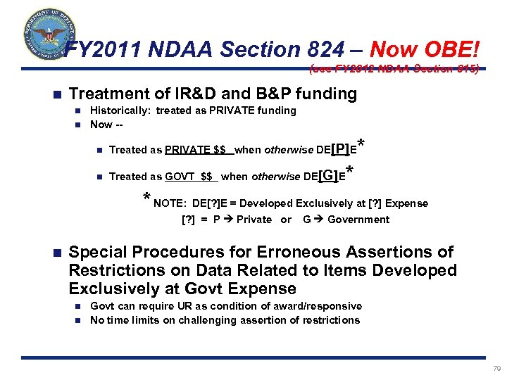 FY 2011 NDAA Section 824 – Now OBE! (see FY 2012 NDAA Section 815)