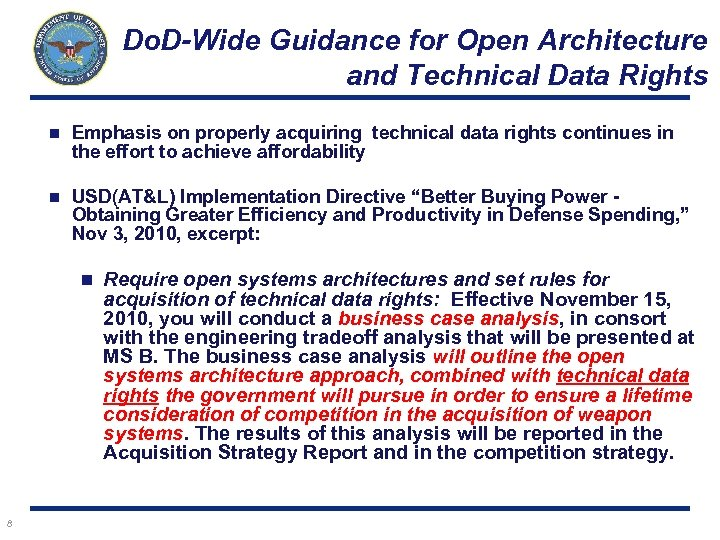 Do. D-Wide Guidance for Open Architecture and Technical Data Rights n Emphasis on properly