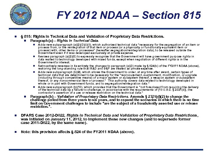 FY 2012 NDAA – Section 815 n § 815: Rights in Technical Data and