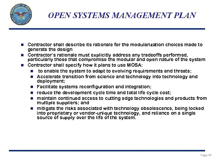 OPEN SYSTEMS MANAGEMENT PLAN Contractor shall describe its rationale for the modularization choices made