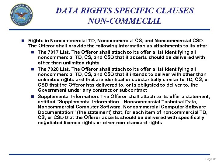 DATA RIGHTS SPECIFIC CLAUSES NON-COMMECIAL n Rights in Noncommercial TD, Noncommercial CS, and Noncommercial