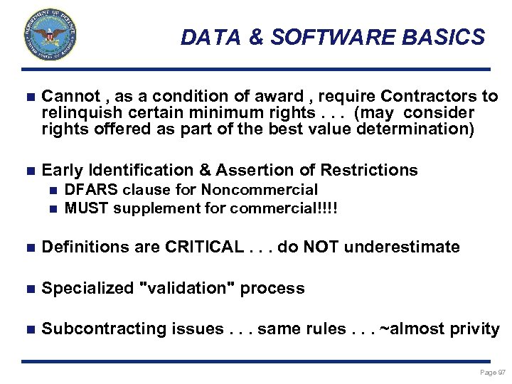 DATA & SOFTWARE BASICS n Cannot , as a condition of award , require