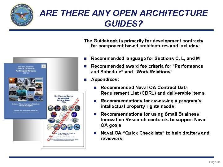 ARE THERE ANY OPEN ARCHITECTURE GUIDES? The Guidebook is primarily for development contracts for