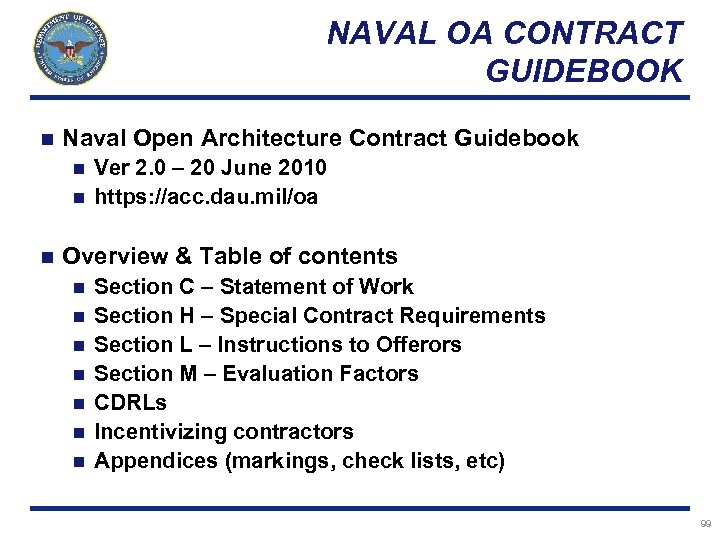NAVAL OA CONTRACT GUIDEBOOK n Naval Open Architecture Contract Guidebook Ver 2. 0 –